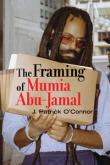 The Framing of Mumia Abu-Jamal: an interview with author J. Patrick O'Connor