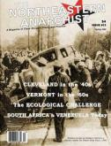 Northeastern Anarchist #13, Spring 2008 Out Now!