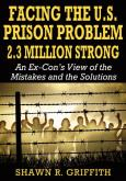 Abusing Prisoners Decreases Public Safety -Interview w/ author and ex-con Shawn Griffith